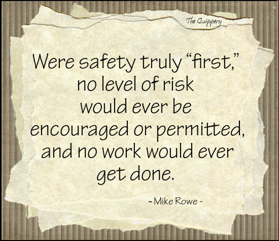 A Safety Third Philosophy in a Safety First World
